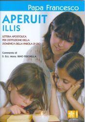Picture of Aperuit Illis. Lettera Apostolica per l'istituzione della Domenica della Parola di Dio Papa Francesco