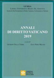 Picture of Annali di Diritto Vaticano 2019 Giuseppe Della Torre, Gian Piero Milano