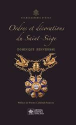 Immagine di Ordres et Décorations du Saint-Siège Dominique Henneresse
