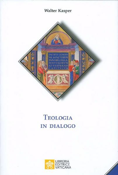 Picture of Teologia in dialogo Walter Kasper