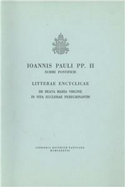 Imagen de Ioannes Paulus PP. II Redemptoris Mater. Litterae encyclicae de Beata Maria Virgine in vita Ecclesiae peregrinantis, 25 mensis Maii 1986 Papa Giovanni Paolo II