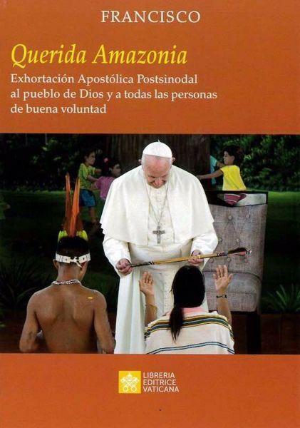 Immagine di Querida Amazonia Exhortación Apostólica Postsinodal al pueblo de Dios y a todas las personas de buena voluntad Papa Francisco