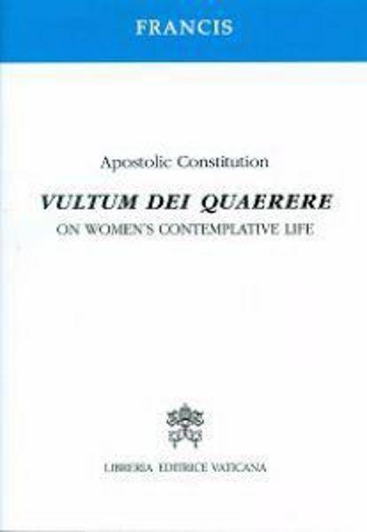 Picture of Vultum Dei quaerere  Apostolic constitution on women's contemplative life