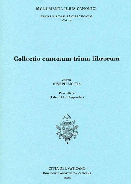 Imagen de Collectio canonum trium librorum. Pars altera (Liber III et Appendix) Joseph Motta