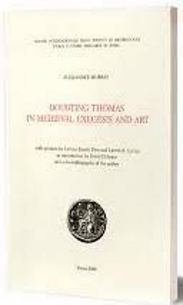 Picture of Doubting Thomas in Medieval Exegesis and Art Alexander Murray