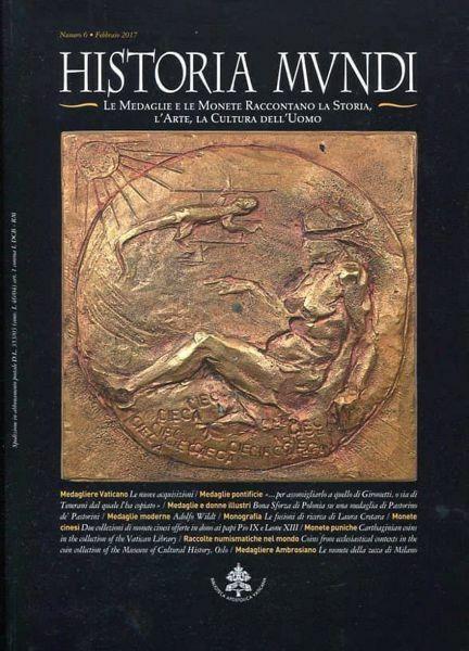 Imagen de Historia mundi. Le medaglie e le monete raccontano la storia, l'arte, la cultura dell'uomo. (Volume 6)