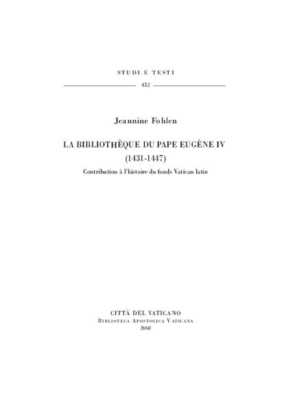 Imagen de La Bibliotheque du Pape Eugene IV (1431-1447). Contribution a l' histoire du fonds Vatican latin Jeannine Fohlen