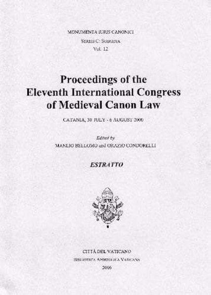 Immagine di Proceedings of the Eleventh International Congress of Medieval Canon Law : Catania, 30 July - 6 August 2000 Manlio Bellomo, Orazio Condorelli
