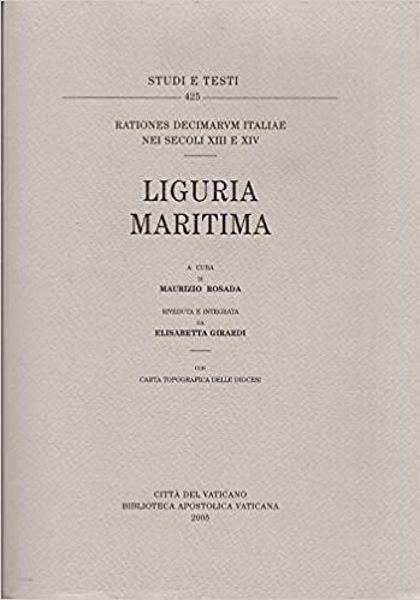 Picture of Rationes decimarum Italiae nei secoli XIII e XIV. Liguria maritima Maurizio Rosada, Elisabetta Girardi