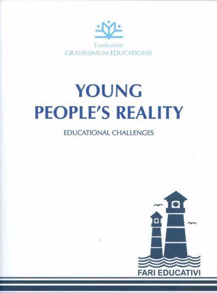 Picture of Young People reality. Educational Challenges Fondazione Gravissimum Educationis Rosa Aparicio Gomez, Jorge Baeza Correa