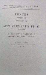 Immagine di Acta Clementis PP. VI (1342-1352) Pontificia Commissio ad Redigendum Codicem Iuris Canonici Orientalis