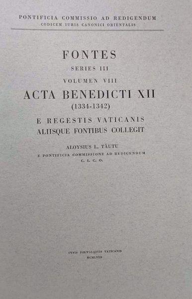 Picture of Acta Benedicti PP. XII (1334-1342) Pontificia Commissio ad Redigendum Codicem Iuris Canonici Orientalis