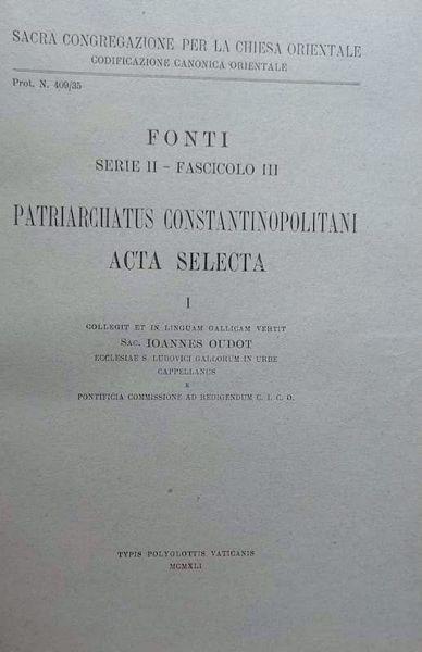Imagen de Patriarchatus Constantinopolitani Acta Selecta, I Pontificia Commissio ad Redigendum Codicem Iuris Canonici Orientalis