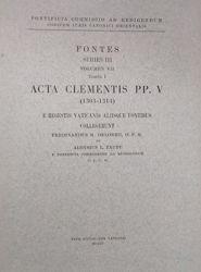Picture of Tomus I: Acta Clementis Papae V (1305-1314) Pontificia Commissio ad Redigendum Codicem Iuris Canonici Orientalis