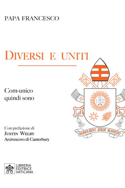 Imagen de Diversi e Uniti. Com-unico quindi sono Papa Francesco