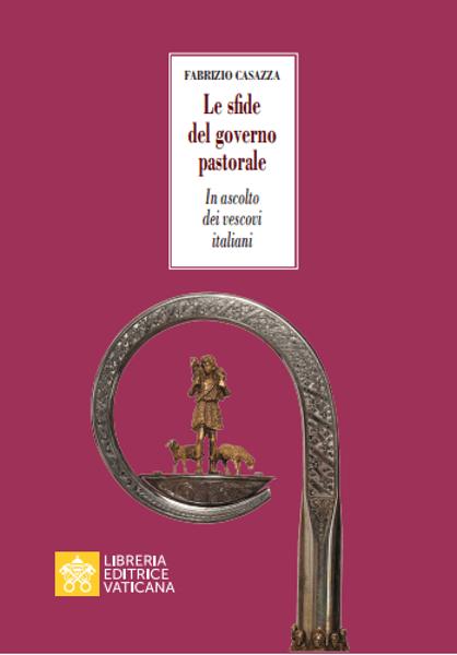Immagine di Le sfide del governo pastorale. In ascolto dei Vescovi italiani Fabrizio Casazza