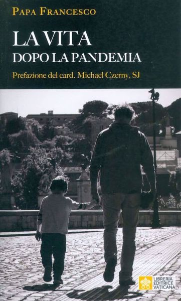 Imagen de Papa Francesco La vita dopo la pandemia Papa Francesco