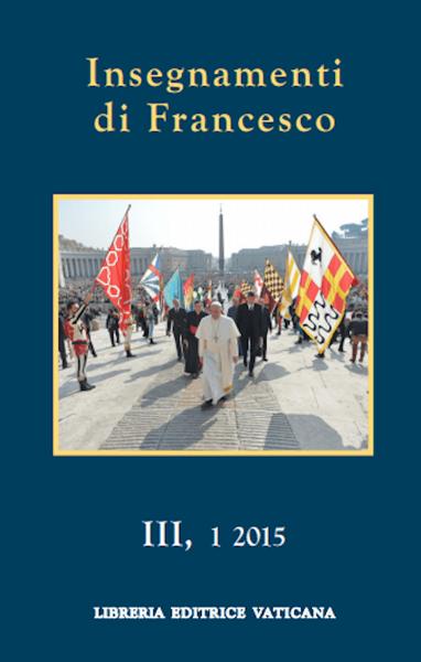 Imagen de Insegnamenti di Francesco, Vol. III, 1 2015