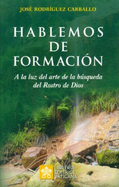 Picture of Hablemos de Formación A la luz del arte de la búsqueda del Rostro de Dios