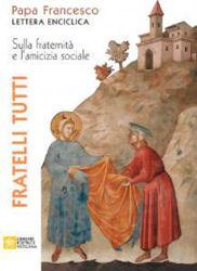 Immagine di Fratelli Tutti Lettera Enciclica sulla fraternità e l'amicizia sociale  Papa Francesco