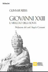 Picture of Giovanni XXIII Il miracolo della Bontà Gunnar Riebs