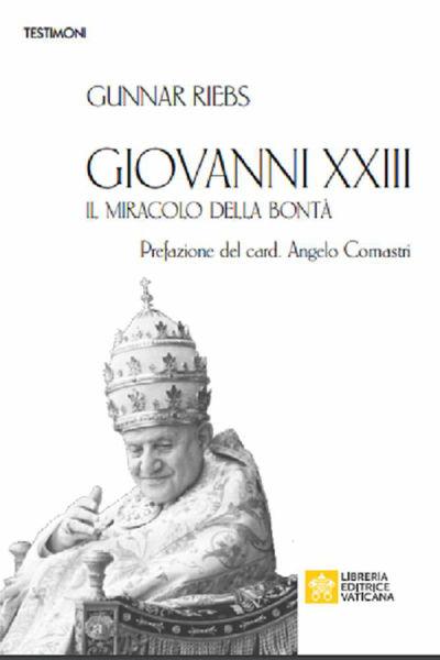 Immagine di Giovanni XXIII Il miracolo della Bontà Gunnar Riebs