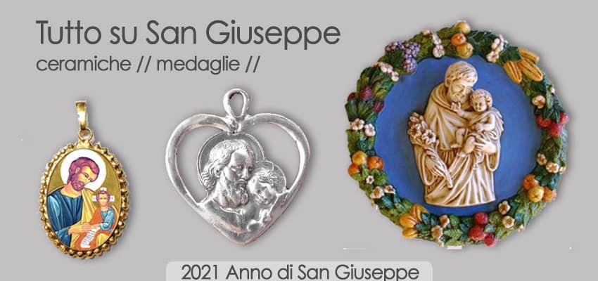 Tutto su San Giuseppe - Ceramiche Medaglie