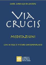 Picture of Via Crucis Meditazioni con 14 tele di pittori contemporanei Cardinale Lorenzo Baldisseri