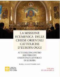 Picture of La Missione Ecumenica delle Chiese Orientali Cattoliche d'Europa oggi Pontificio Consiglio per la Promozione dell'Unità dei Cristiani