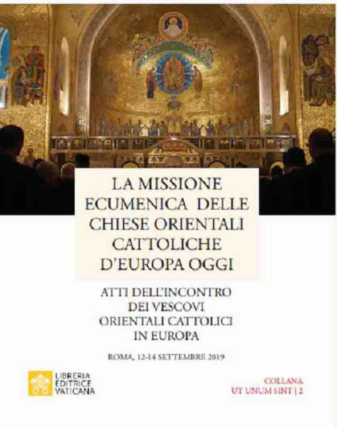 Imagen de La Missione Ecumenica delle Chiese Orientali Cattoliche d'Europa oggi Pontificio Consiglio per la Promozione dell'Unità dei Cristiani