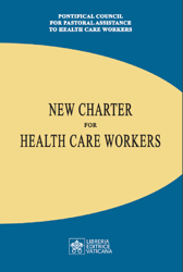 Picture of New Charter for Health Care Workers Pontifical Council for Pastoral Assistance to Health Care Workers