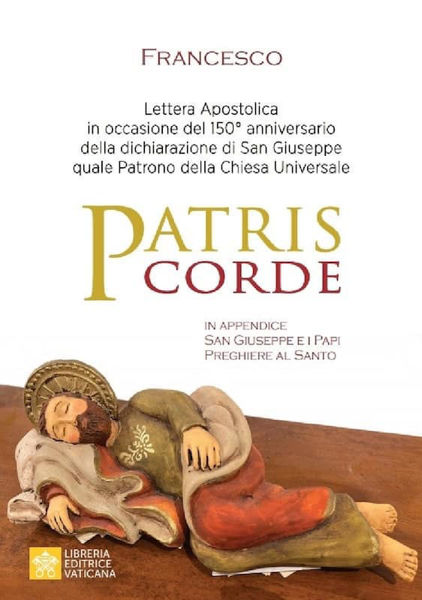 Immagine di Patris Corde Lettera Apostolica in occasione del 150° anniversario della dichiarazione di San Giuseppe quale Patrono della Chiesa Universale Papa Francesco