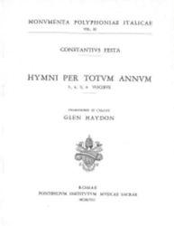 Immagine di Hymni per totum annum 3, 4, 5, 6 vocibus Costanzo Festa Glen Haydon