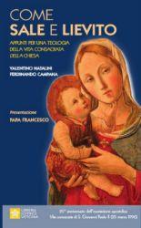 Picture of Come Sale e Lievito. Appunti per una teologia della Vita Consacrata della Chiesa Papa Francesco Valentino Natalini, Ferdinando Campana