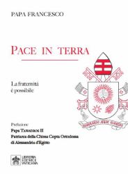 Picture of Pace in Terra La fraternità è possibile Papa Francesco