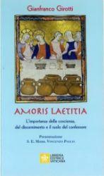 Picture of Amoris Laetitia L'importanza della coscienza, del discernimento e il ruolo del confessore Gianfranco Girotti