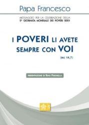 Picture of Messaggio per la celebrazione della 5ᴬ Giornata Mondiale dei Poveri 2021 Papa Francesco