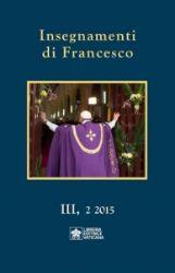 Picture of Insegnamenti di Francesco, Vol. III, 2 2015