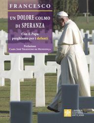 Immagine di Un dolore colmo di speranza. Con il Papa preghiamo per i defunti